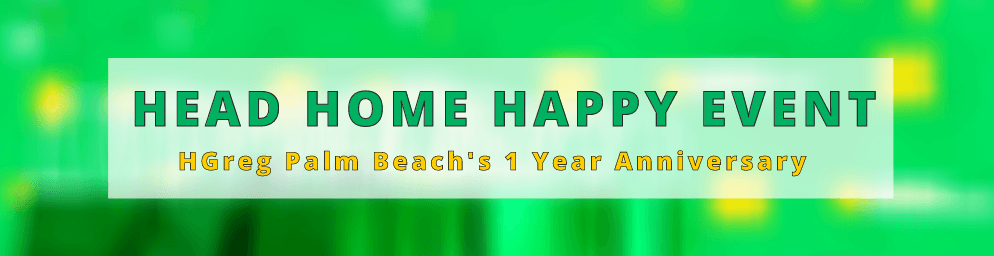 HGreg.com Palm Beach celebrates first year anniversary with Head Home Happy Event